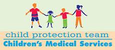 Child Protection Team - Children's Medical Services